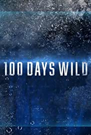 100 Days Wild - Season 1| Watch Movies Online