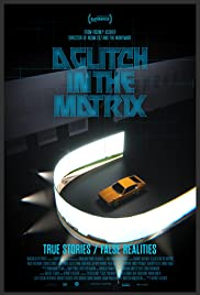 A Glitch in the Matrix
