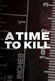 A Time to Kill – Season 3