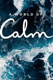 Watch Movie a-world-of-calm-season-1