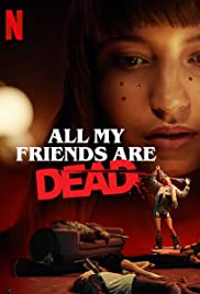 All My Friends Are Dead| Watch Movies Online