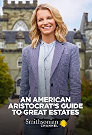 Watch Movie an-american-aristocrat-s-guide-to-great-estates-season-1