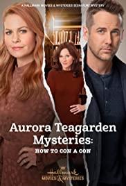 Watch Movie aurora-teagarden-mysteries-how-to-con-a-con