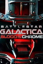 Watch Movie battlestar-galactica-blood-and-chrome