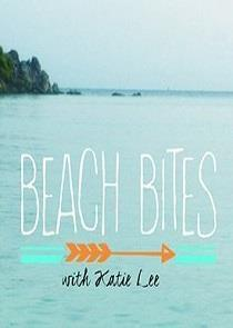 Watch Movie beach-bites-with-katie-lee-season-2