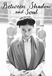 Watch Movie between-shadow-and-soul