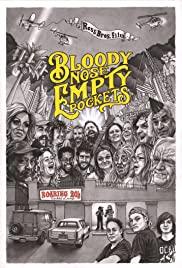 Watch Movie bloody-nose-empty-pockets