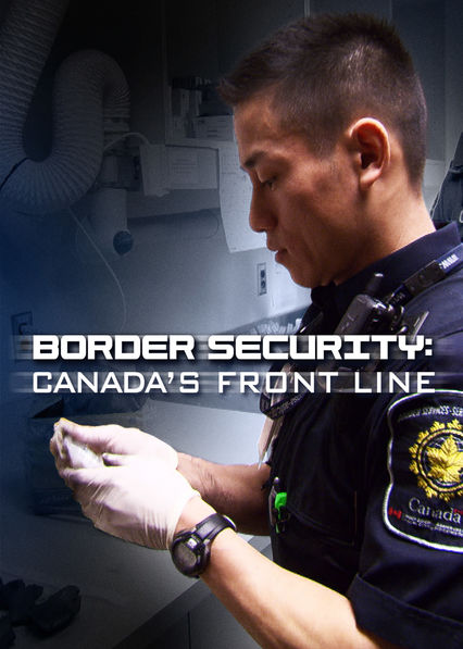 Watch Movie border-security-canada-s-front-line-season-4
