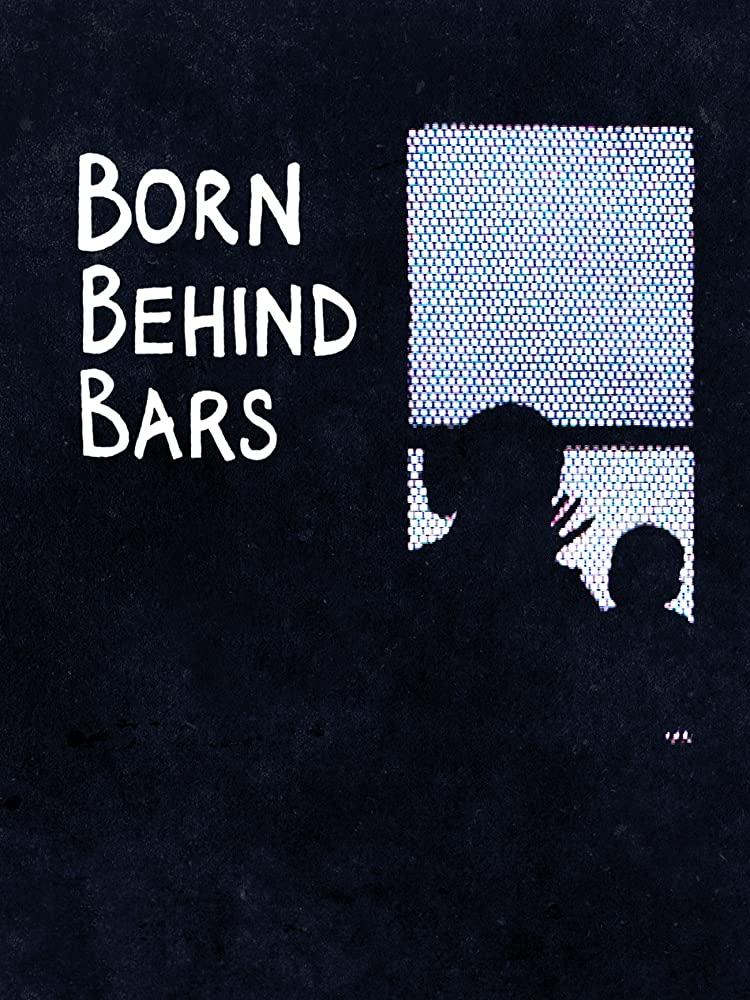 Watch Movie born-behind-bars-season-1