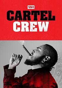 Cartel Crew – Season 3