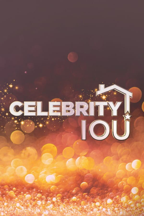 Watch Movie celebrity-iou-season-1