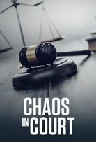 Watch Movie chaos-in-court-season-1