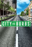 Watch Movie city-vs-burbs-season-1