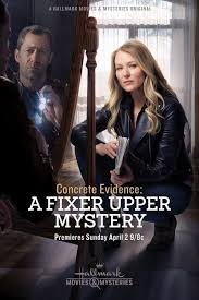 Watch Movie concrete-evidence-a-fixer-upper-mystery