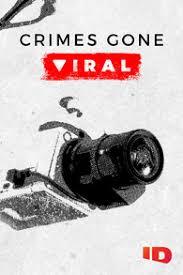 Watch Movie crimes-gone-viral-season-1