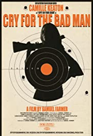 Watch Movie cry-for-the-bad-man