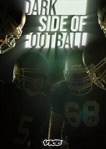 Dark Side of Football – Season 1