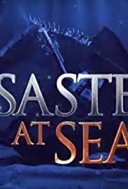 Disasters at Sea - Season 3