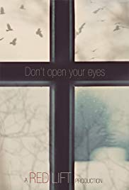 Don't Open Your Eyes
