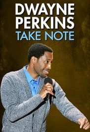 Watch Movie dwayne-perkins-take-note