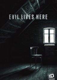 Evil Lives Here - Season 9