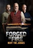 Watch Movie forged-in-fire-beat-the-judges-season-1