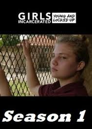 Watch Movie girls-incarcerated-season-1