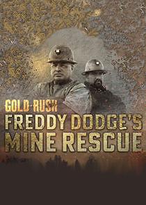 Gold Rush: Freddy Dodge's Mine Rescue – Season 1