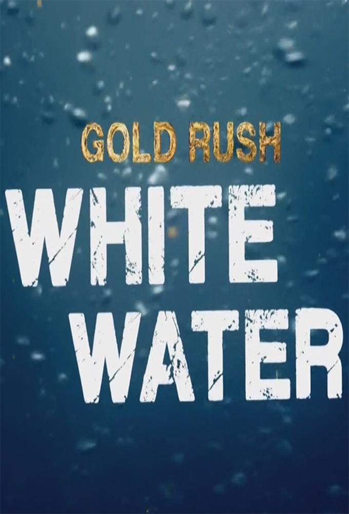 Watch Movie gold-rush-white-water-season-1