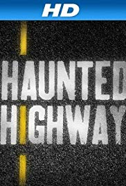 Haunted Highway - Season 1
