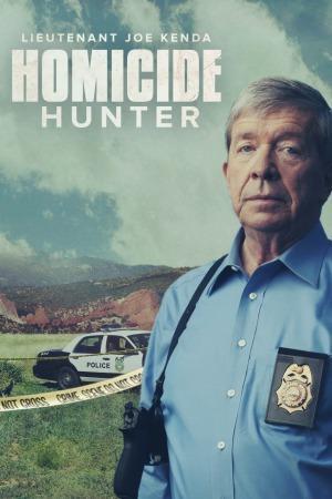 Watch Movie homicide-hunter-lt-joe-kenda-season-9