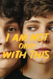 Watch Movie i-am-not-okay-with-this-season-1