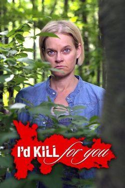 Watch Movie i-d-kill-for-you-season-2