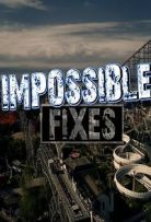 Impossible Fixes - Season 1