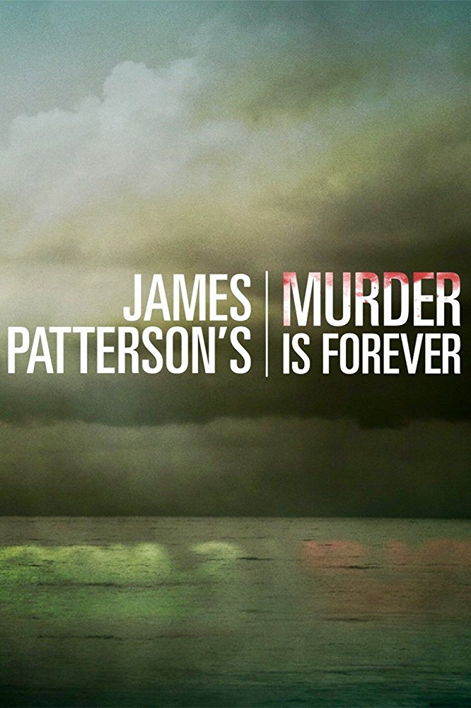 Watch Movie james-patterson-s-murder-is-forever-season-1