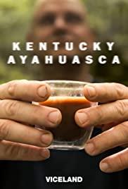 Watch Movie kentucky-ayahuasca-season-1