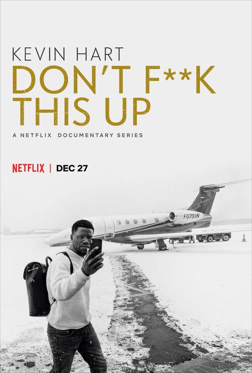 Kevin Hart: Don't F**k This Up - Season 1