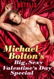 Watch Movie michael-bolton-s-big-sexy-valentine-s-day-special