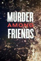 Watch Movie murder-among-friends-season-2