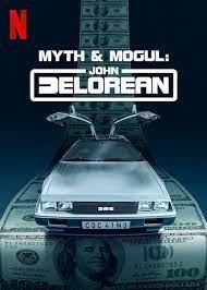 Myth & Mogul: John DeLorean – Season 1