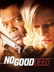 Watch Movie no-good-deed-2002