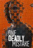Watch Movie one-deadly-mistake-season-1