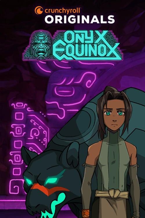 Onyx Equinox - Season 1