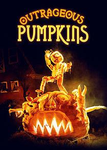 Outrageous Pumpkins - Season 1
