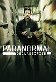 Paranormal Declassified - Season 1