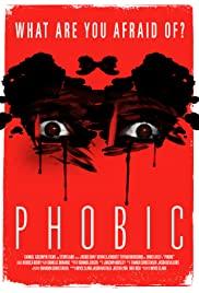 Watch Movie phobic
