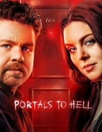 Portals to Hell - Season 3