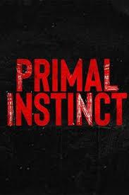 Watch Movie primal-instinct-season-2