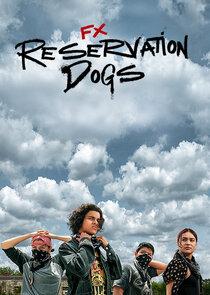 Reservation Dogs – Season 1