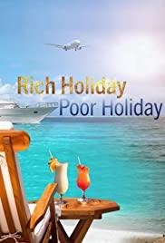 Rich Holiday, Poor Holiday - Season 2